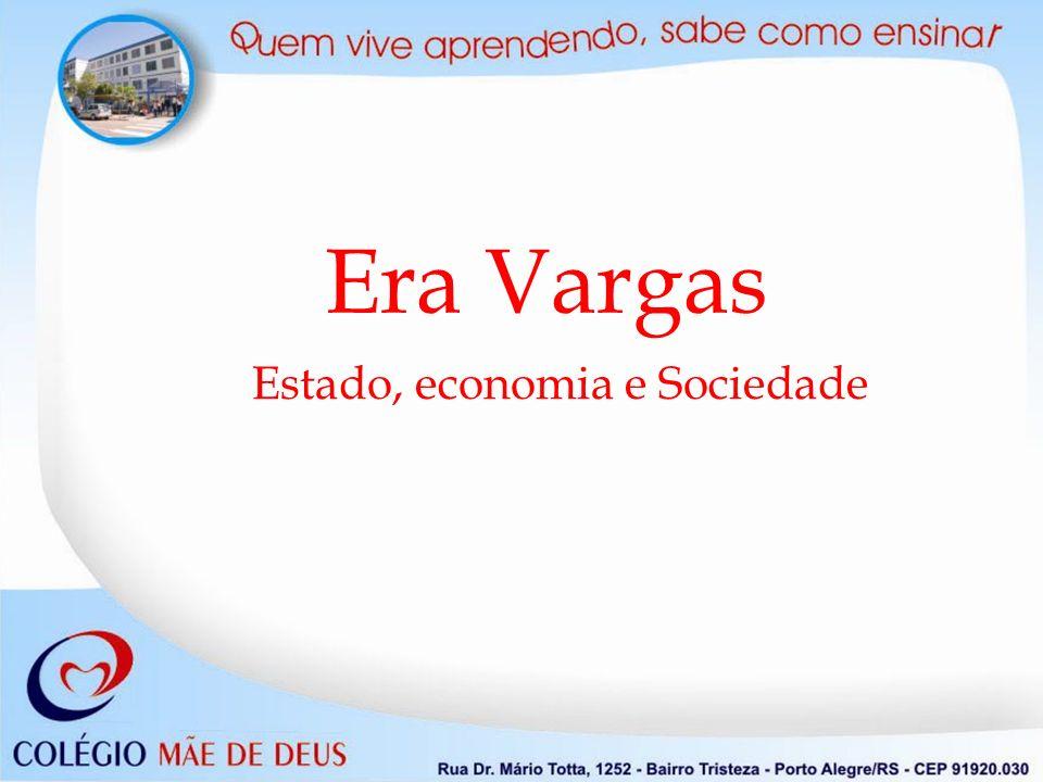 Estado, economia e Sociedade
