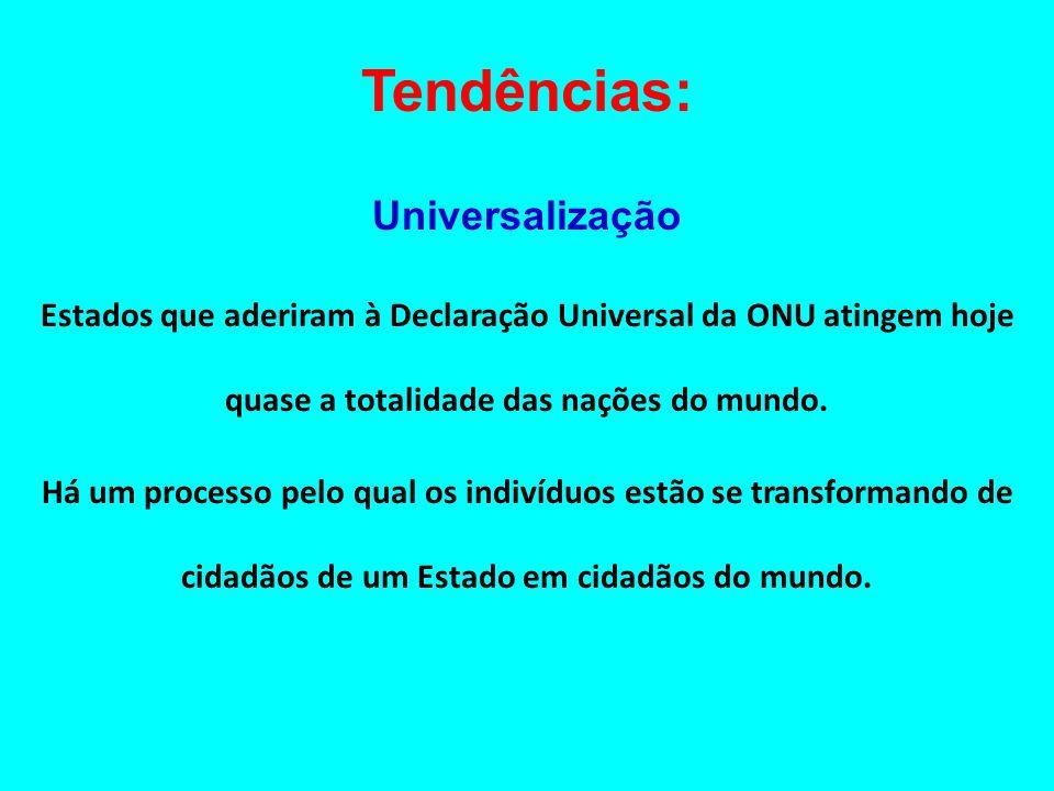 Tendências: Universalização