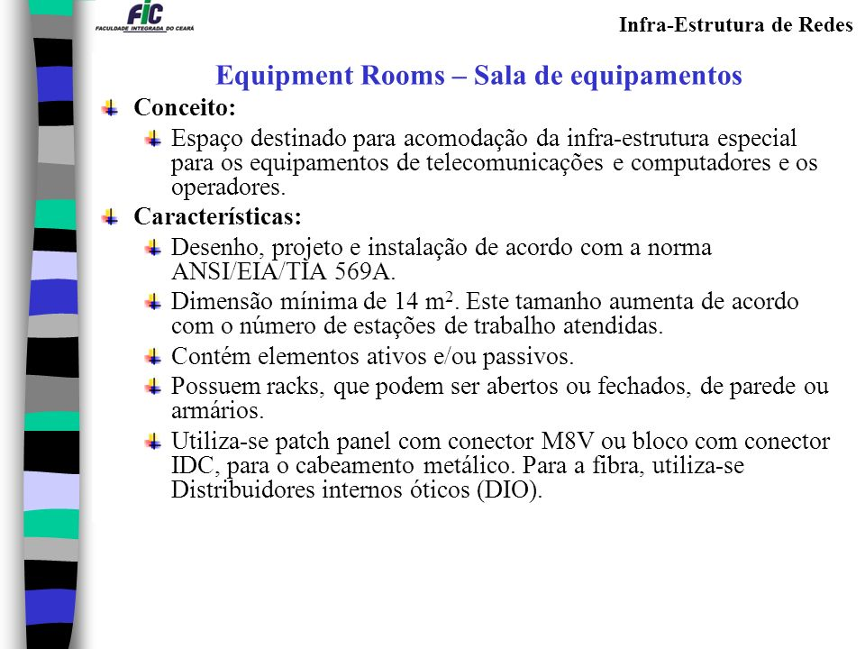 Equipment Rooms – Sala de equipamentos