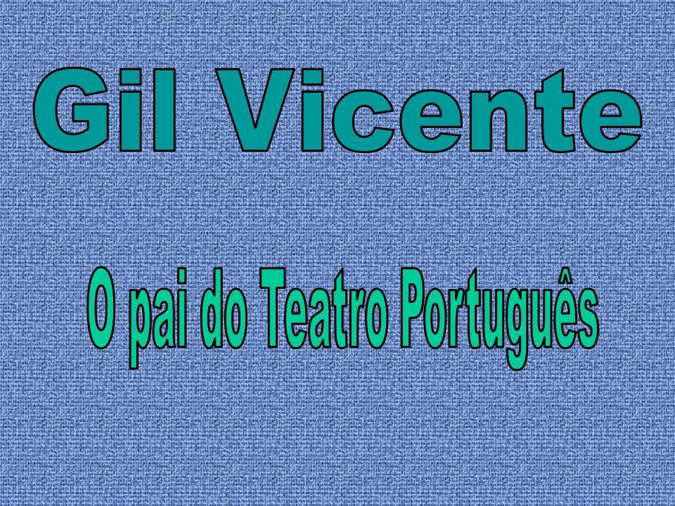O pai do Teatro Português