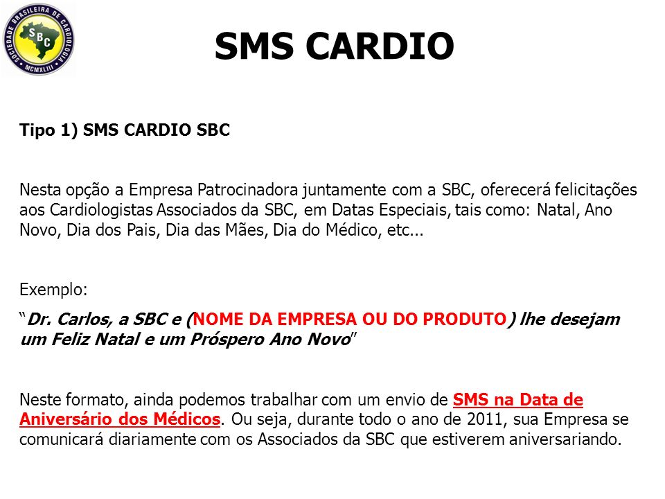 SMS CARDIO Tipo 1) SMS CARDIO SBC
