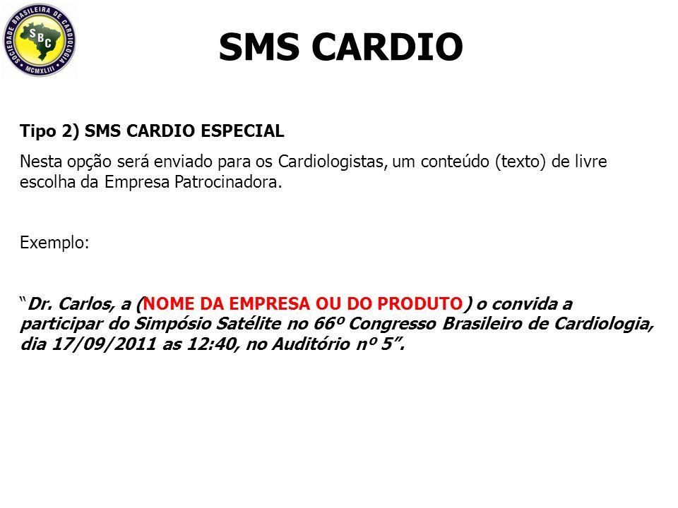 SMS CARDIO Tipo 2) SMS CARDIO ESPECIAL