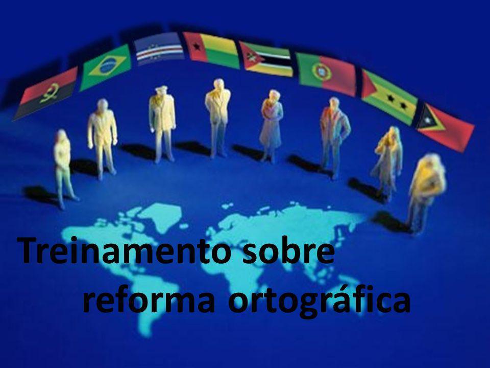 Treinamento sobre reforma ortográfica