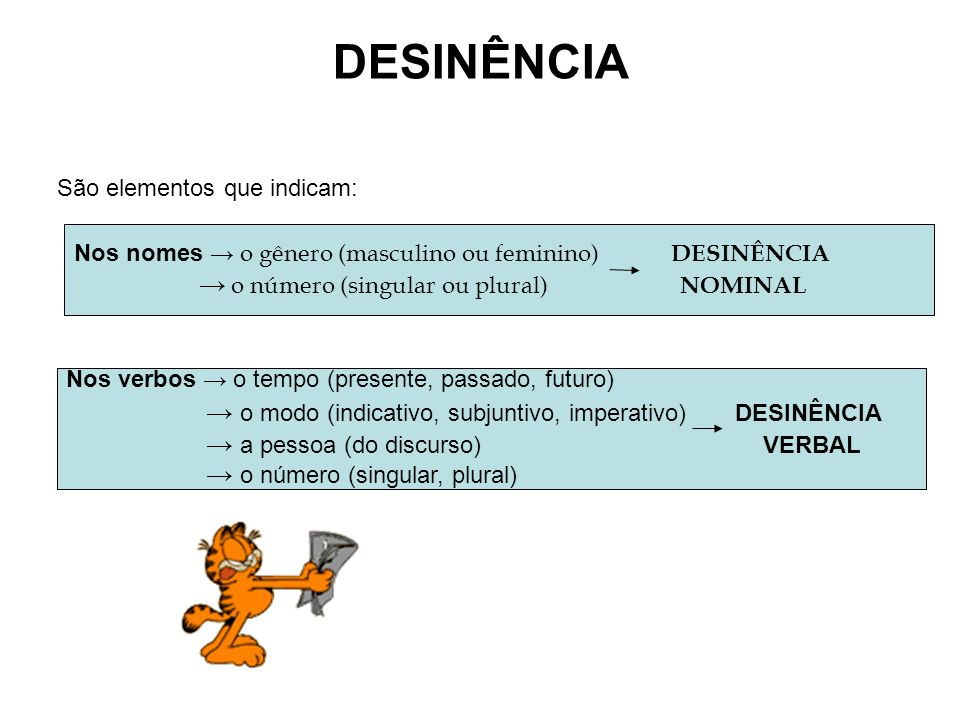DESINÊNCIA → o número (singular ou plural) NOMINAL