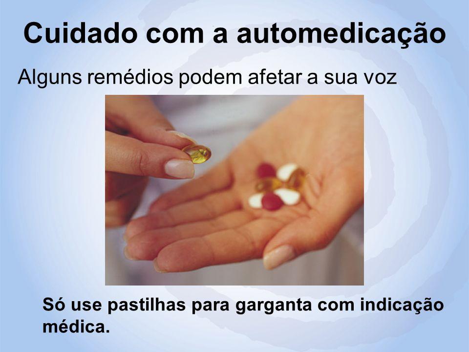 Cuidado com a automedicação