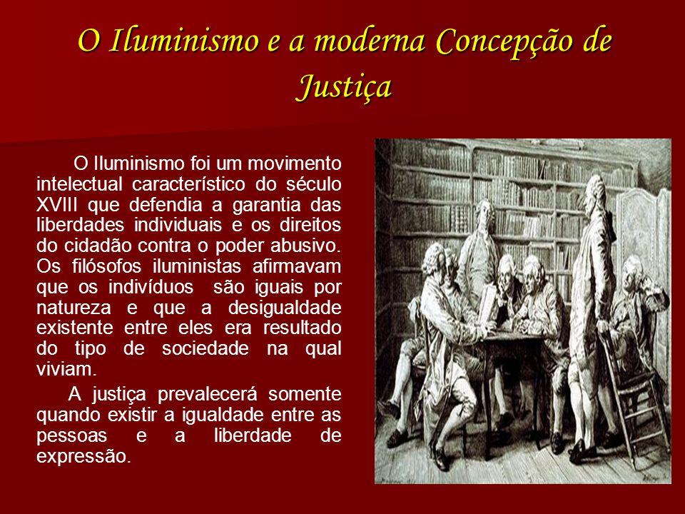 O Iluminismo e a moderna Concepção de Justiça