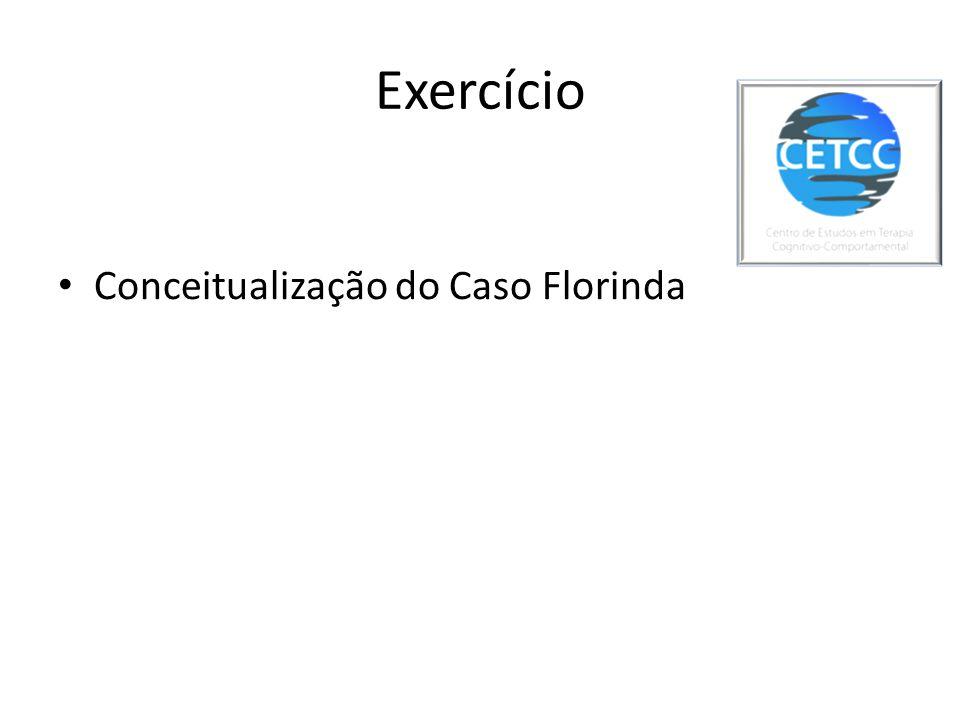 Exercício Conceitualização do Caso Florinda