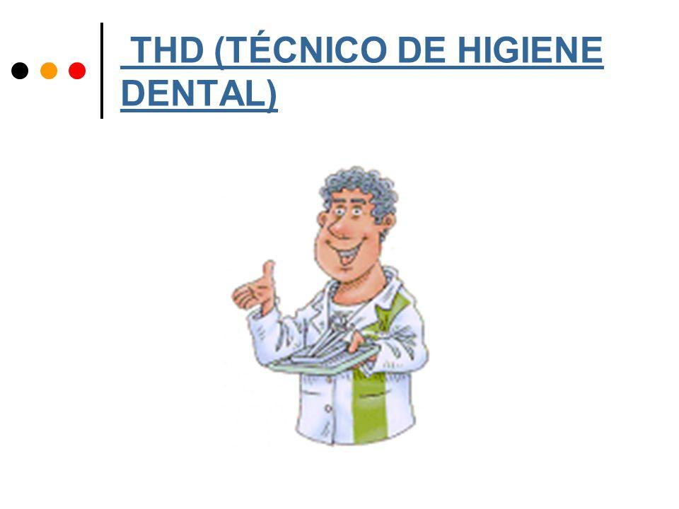 THD (TÉCNICO DE HIGIENE DENTAL)
