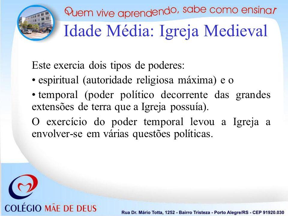 Idade Média: Igreja Medieval