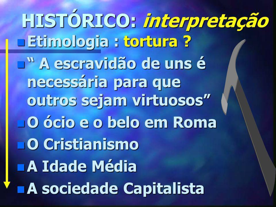 HISTÓRICO: interpretação