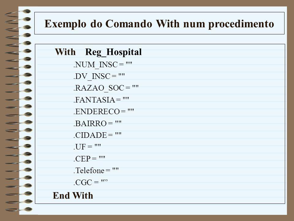 Exemplo do Comando With num procedimento
