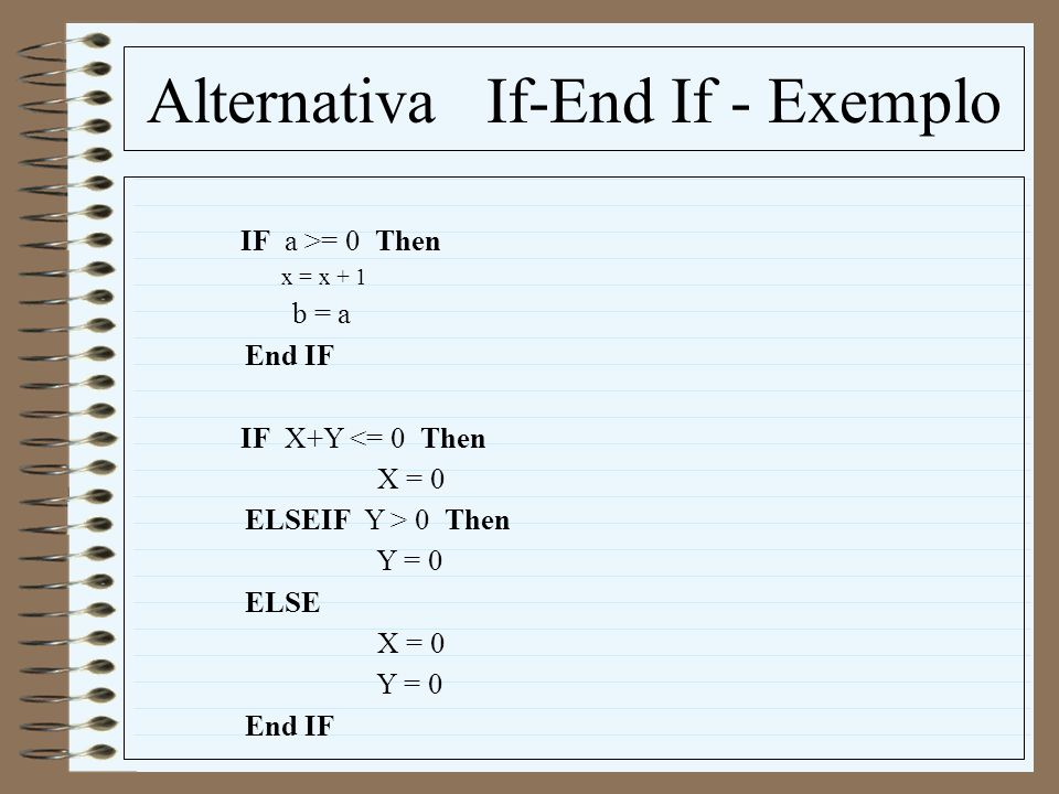 Alternativa If-End If - Exemplo