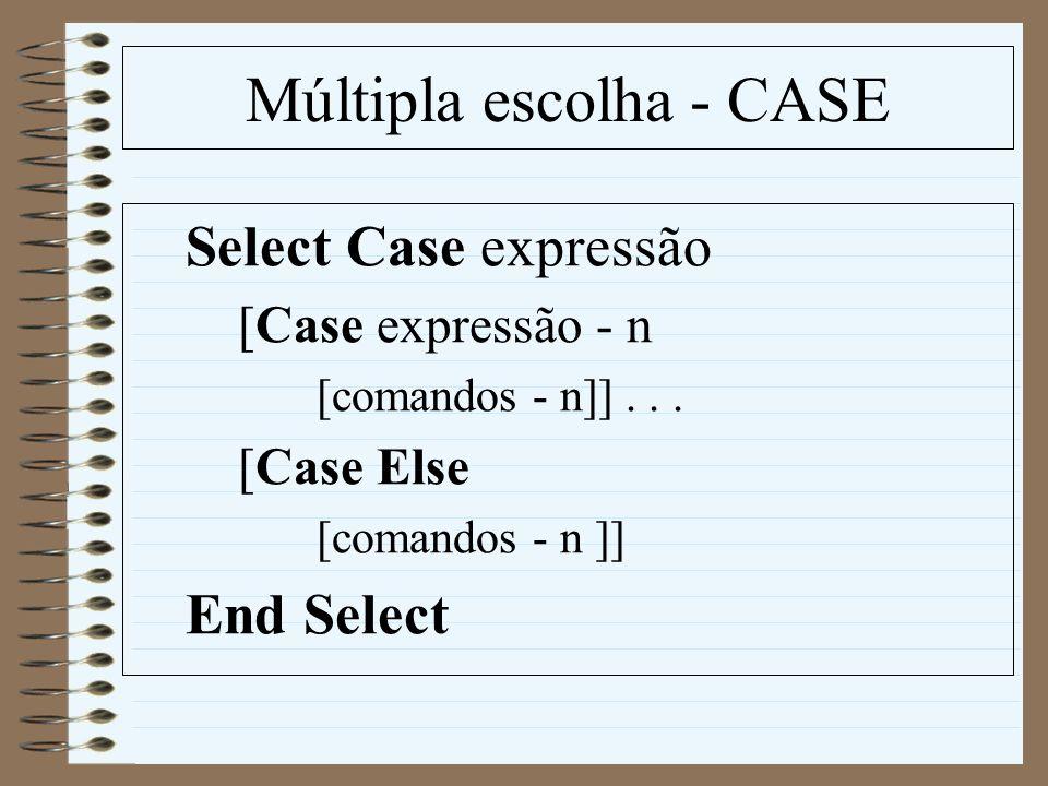 Múltipla escolha - CASE