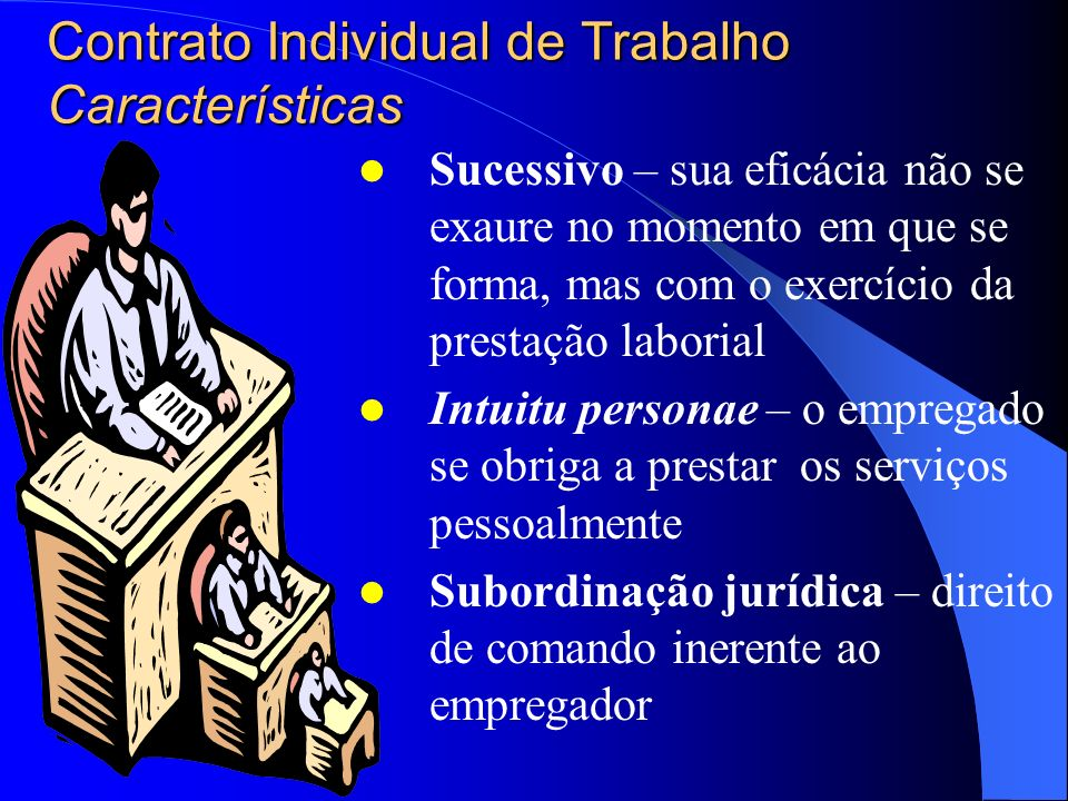 Contrato Individual de Trabalho Características