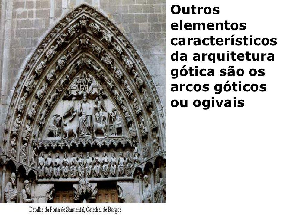 Outros elementos característicos da arquitetura gótica são os arcos góticos ou ogivais