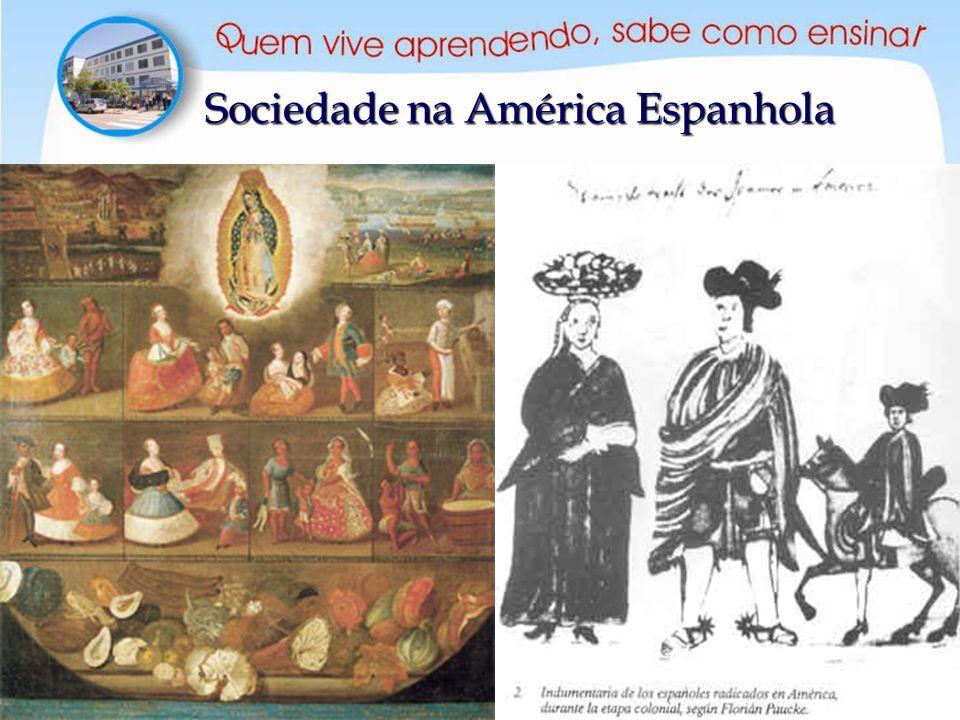Sociedade na América Espanhola