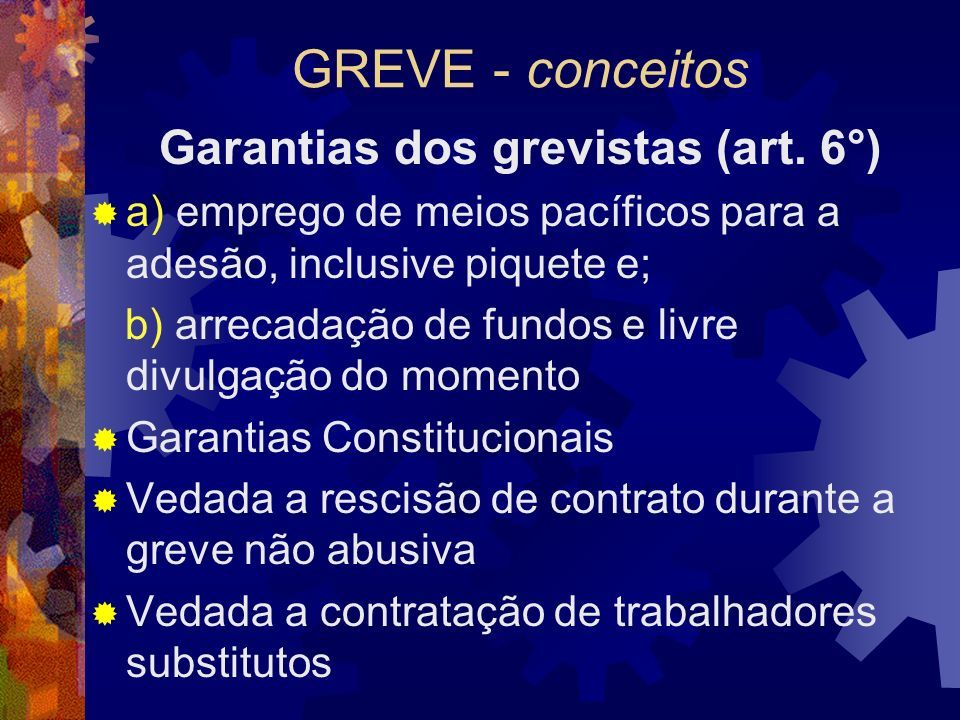 Garantias dos grevistas (art. 6°)