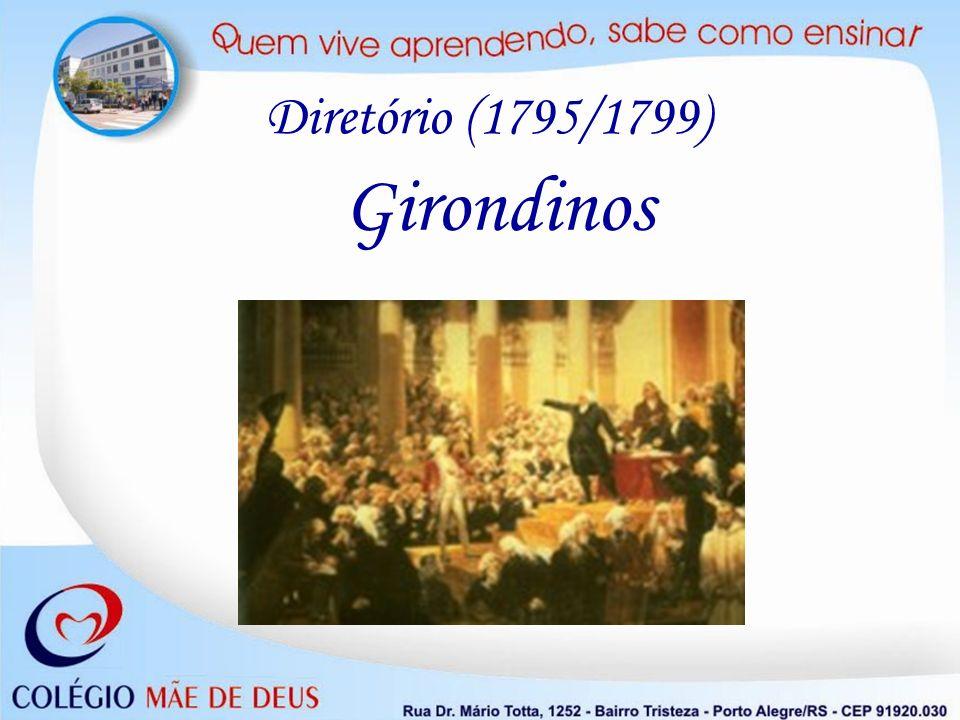 Diretório (1795/1799) Girondinos