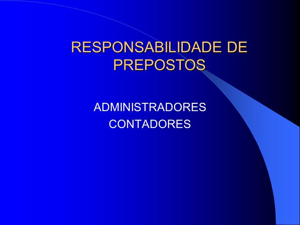 RESPONSABILIDADE DE PREPOSTOS