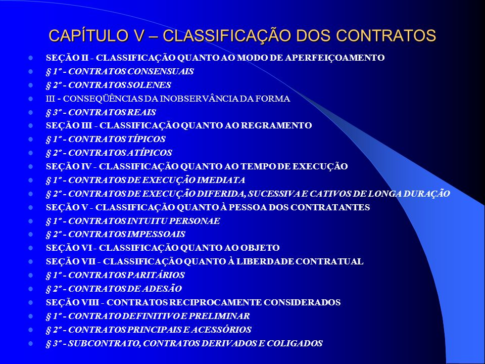 CAPÍTULO V – CLASSIFICAÇÃO DOS CONTRATOS