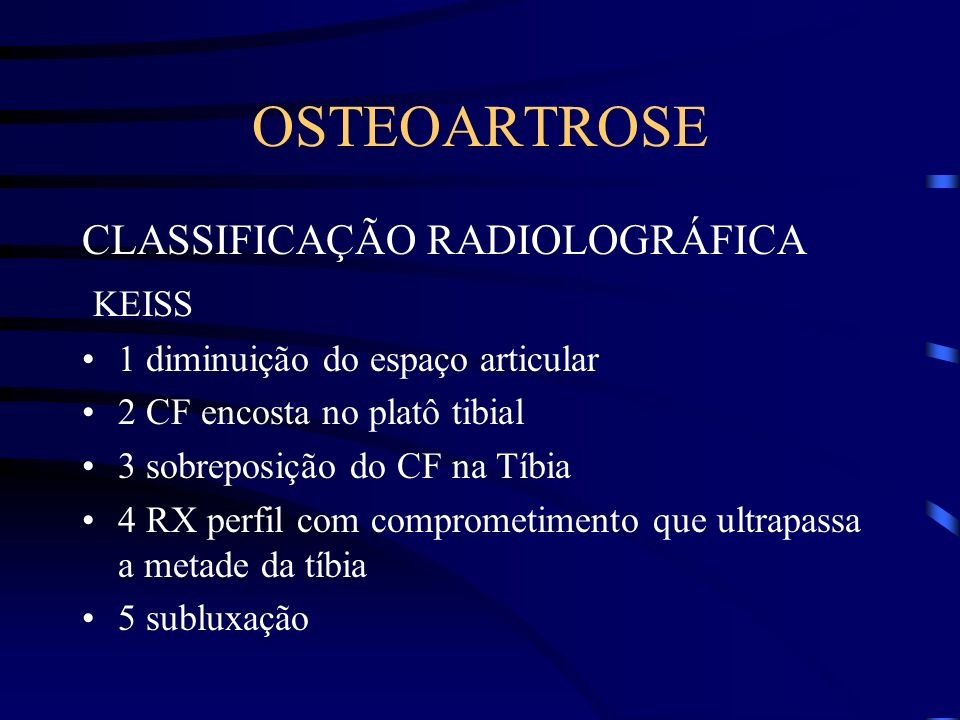 OSTEOARTROSE CLASSIFICAÇÃO RADIOLOGRÁFICA KEISS