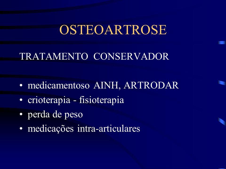 OSTEOARTROSE TRATAMENTO CONSERVADOR medicamentoso AINH, ARTRODAR