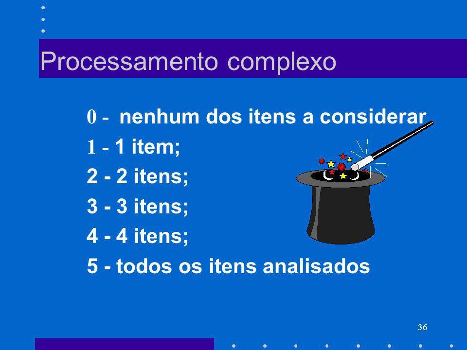 Processamento complexo