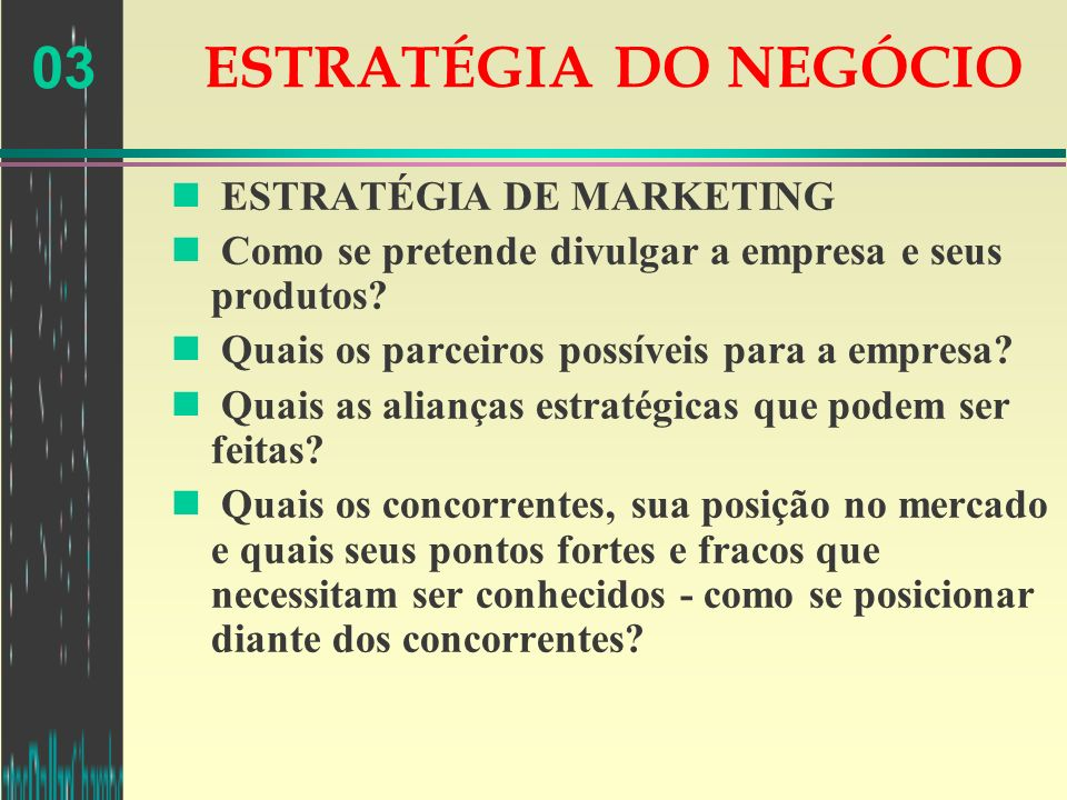 ESTRATÉGIA DO NEGÓCIO ESTRATÉGIA DE MARKETING