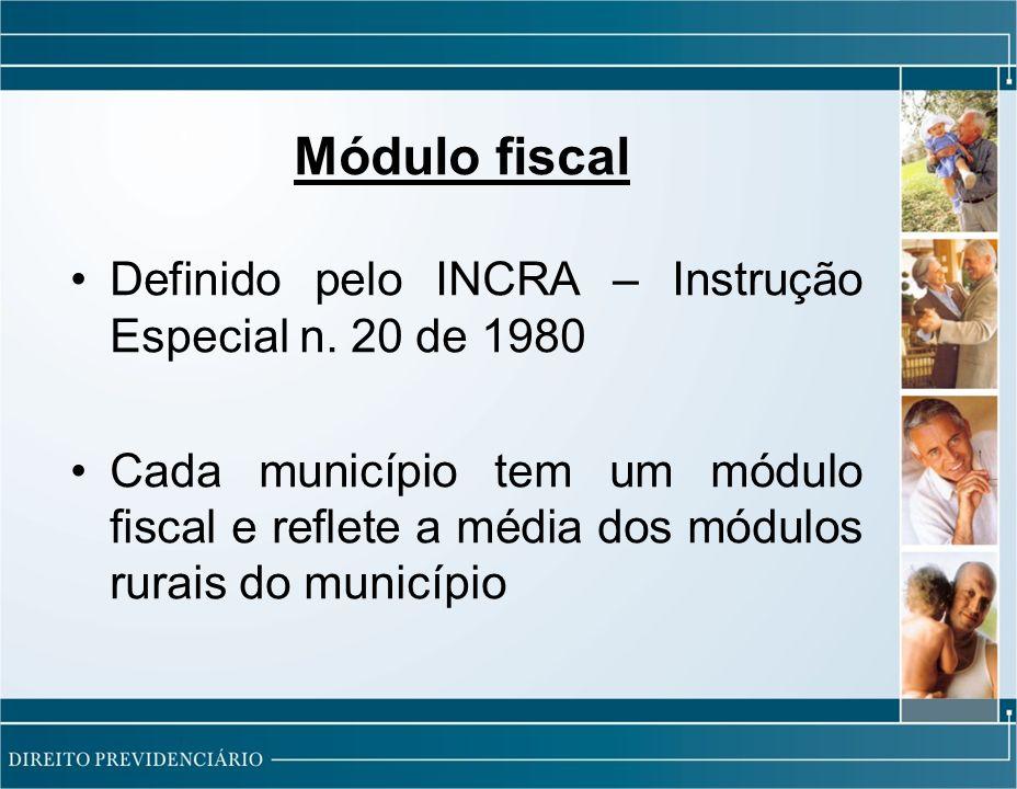 Módulo fiscal Definido pelo INCRA – Instrução Especial n. 20 de 1980