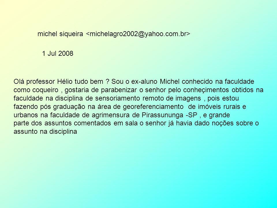 michel siqueira <michelagro2002@yahoo.com.br>