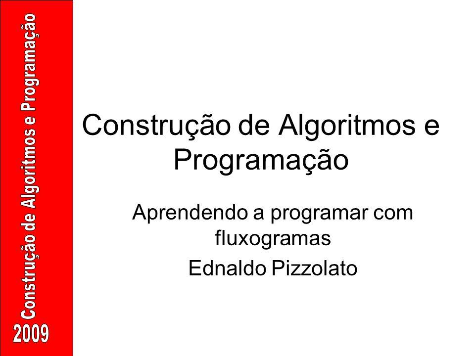 Construção de Algoritmos e Programação
