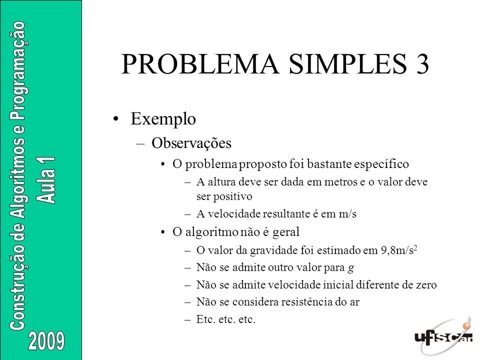 PROBLEMA SIMPLES 3 Exemplo Observações