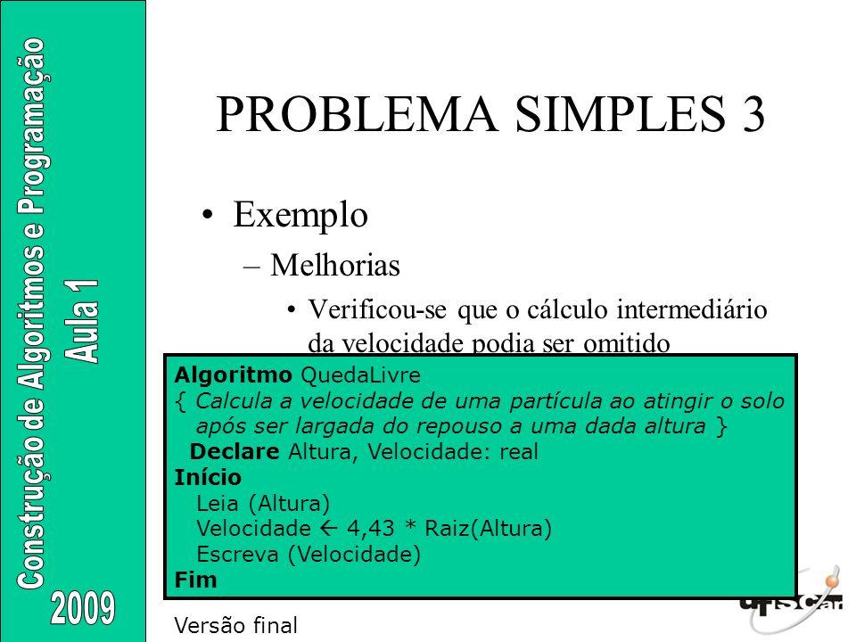 PROBLEMA SIMPLES 3 Exemplo Melhorias