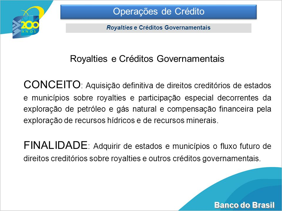 Royalties e Créditos Governamentais