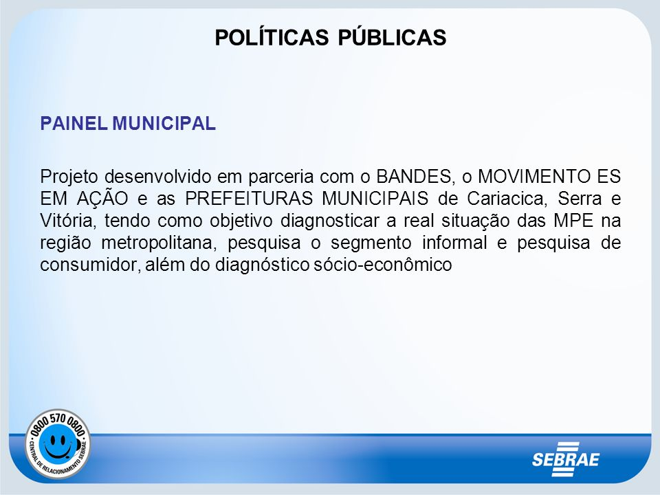 POLÍTICAS PÚBLICAS PAINEL MUNICIPAL