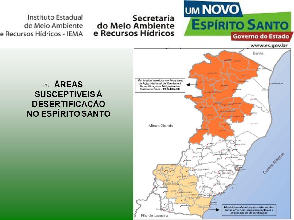 ÁREAS SUSCEPTÍVEIS À DESERTIFICAÇÃO NO ESPÍRITO SANTO