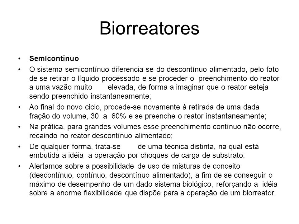 Biorreatores Semicontínuo
