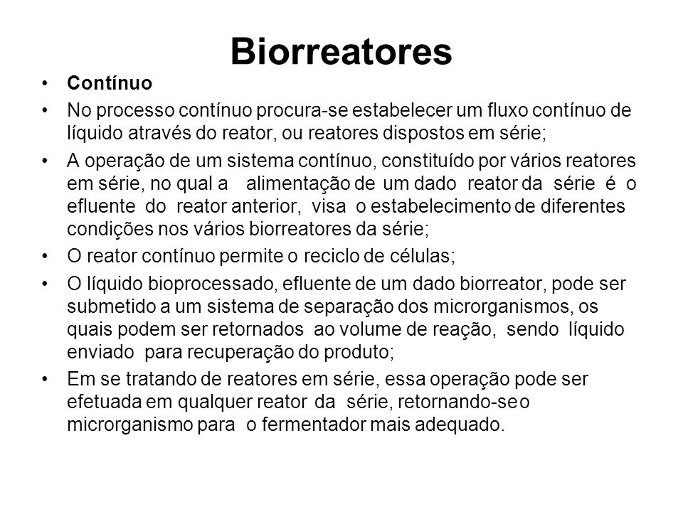 Biorreatores Contínuo