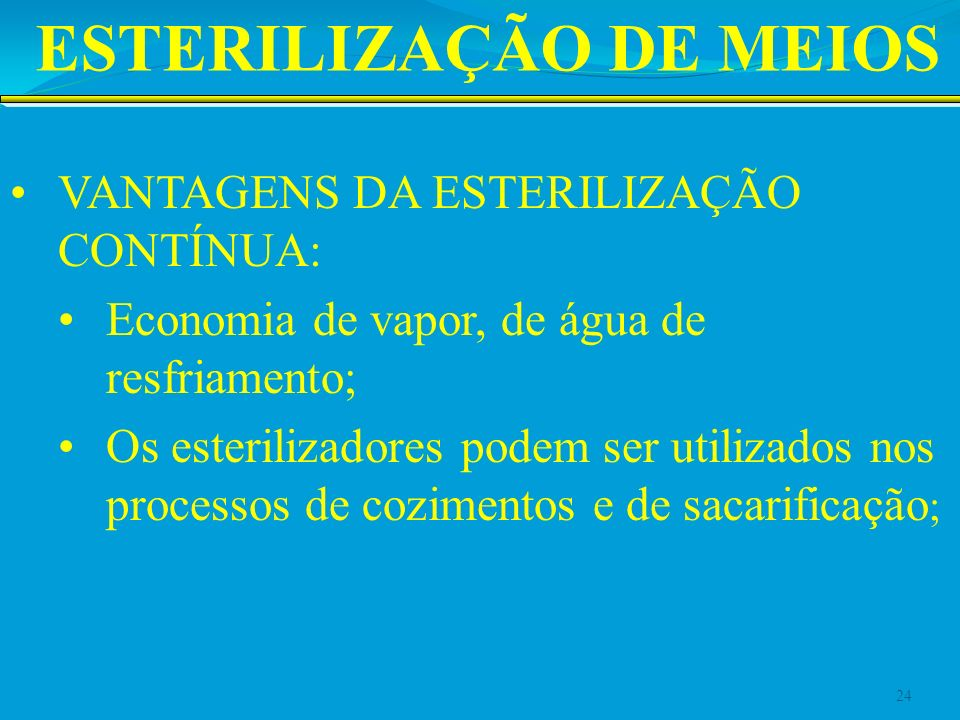 ESTERILIZAÇÃO DE MEIOS