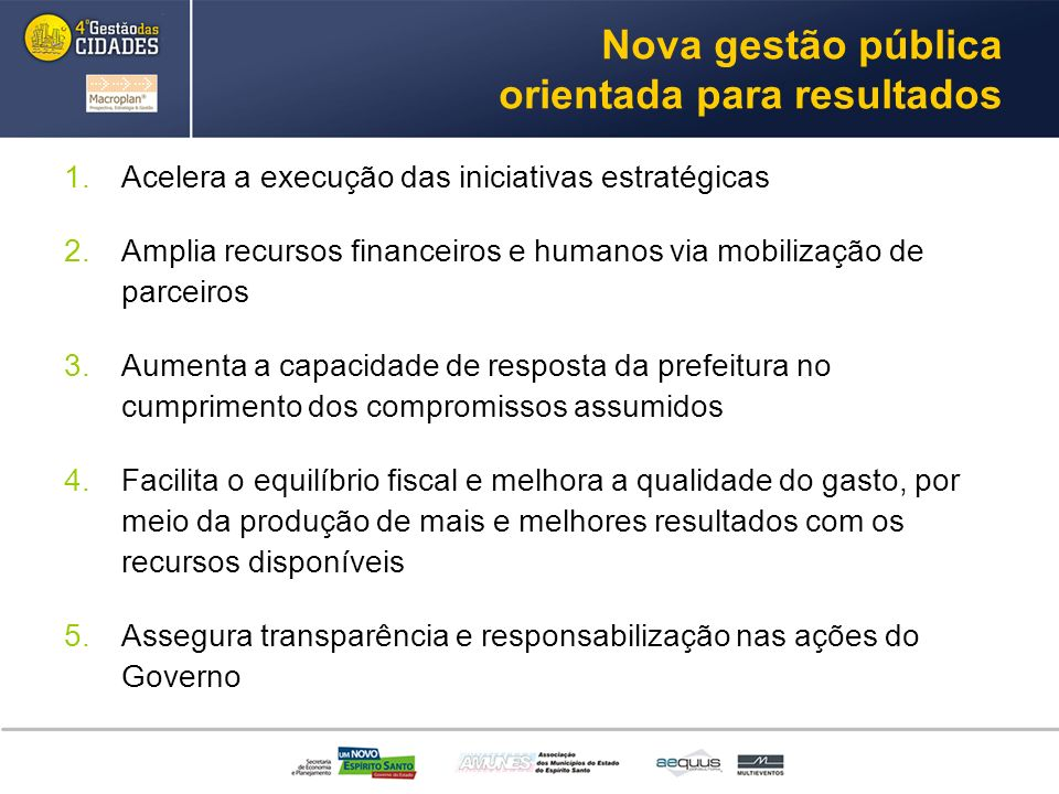 Nova gestão pública orientada para resultados