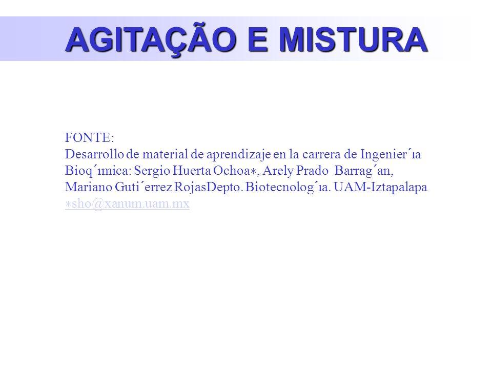 AGITAÇÃO E MISTURA FONTE: