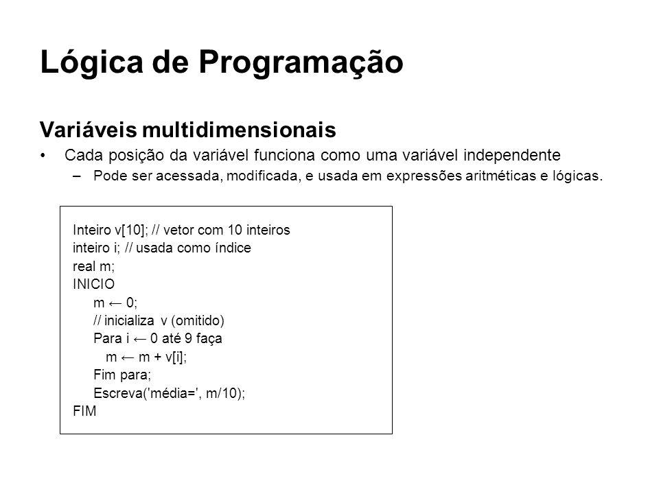 Lógica de Programação Variáveis multidimensionais