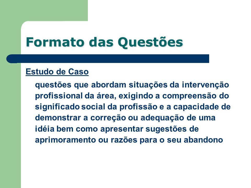 Formato das Questões Estudo de Caso