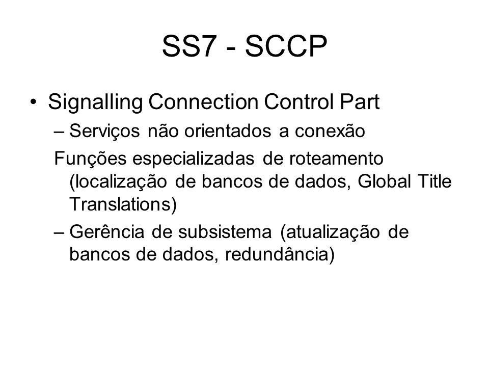 SS7 - SCCP Signalling Connection Control Part