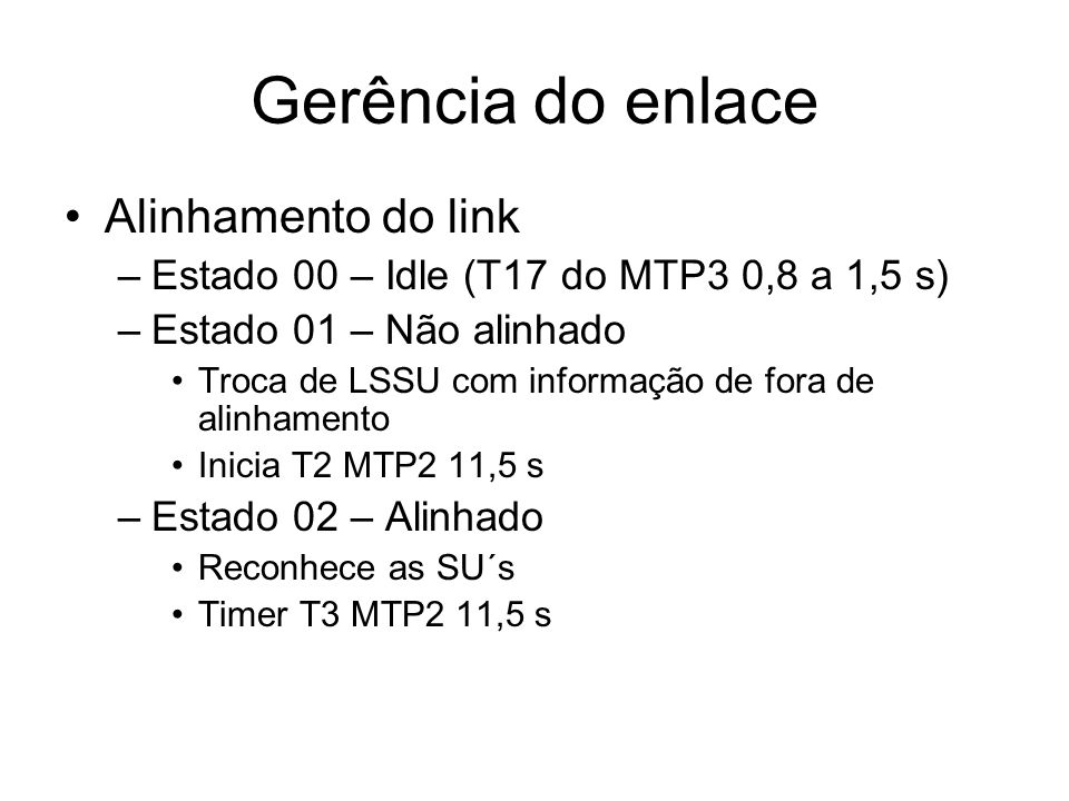 Gerência do enlace Alinhamento do link