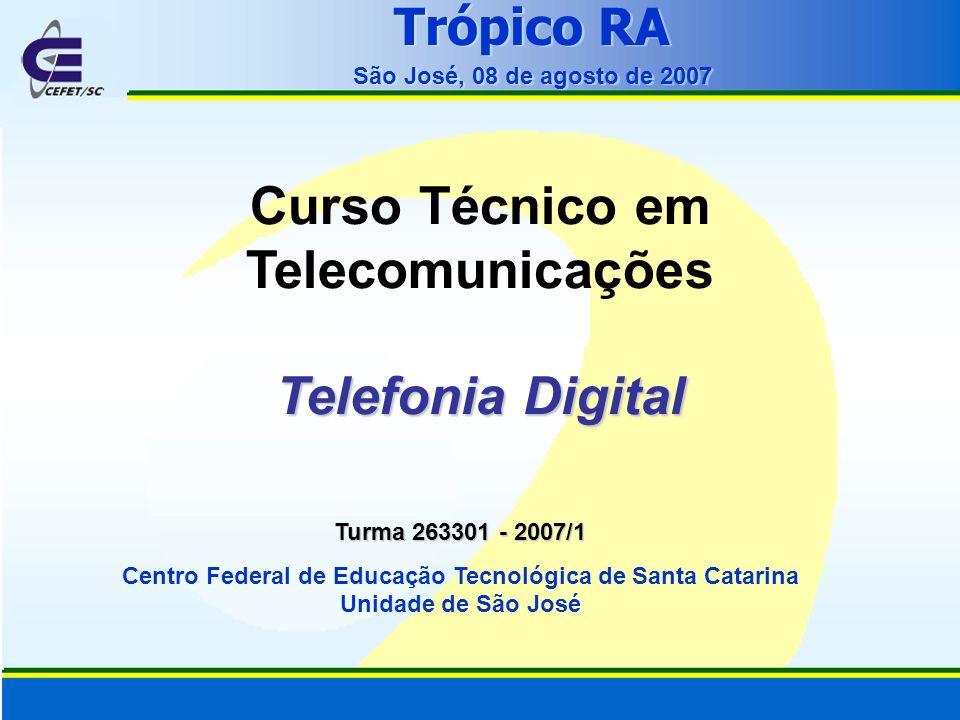 Curso Técnico em Telecomunicações Telefonia Digital