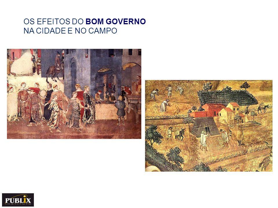 OS EFEITOS DO BOM GOVERNO