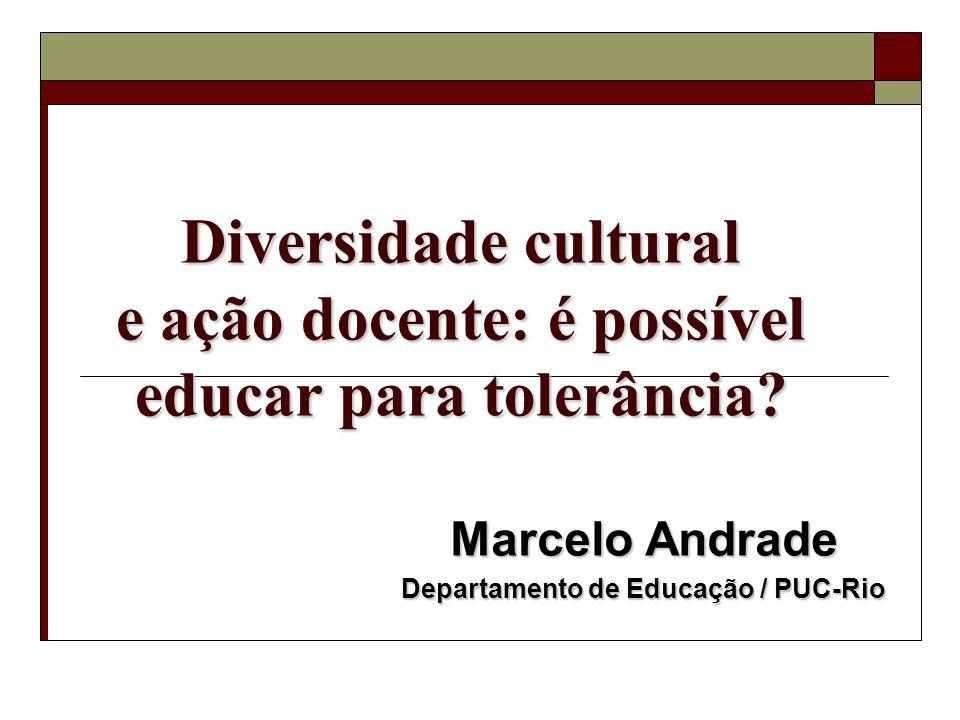 Marcelo Andrade Departamento de Educação / PUC-Rio