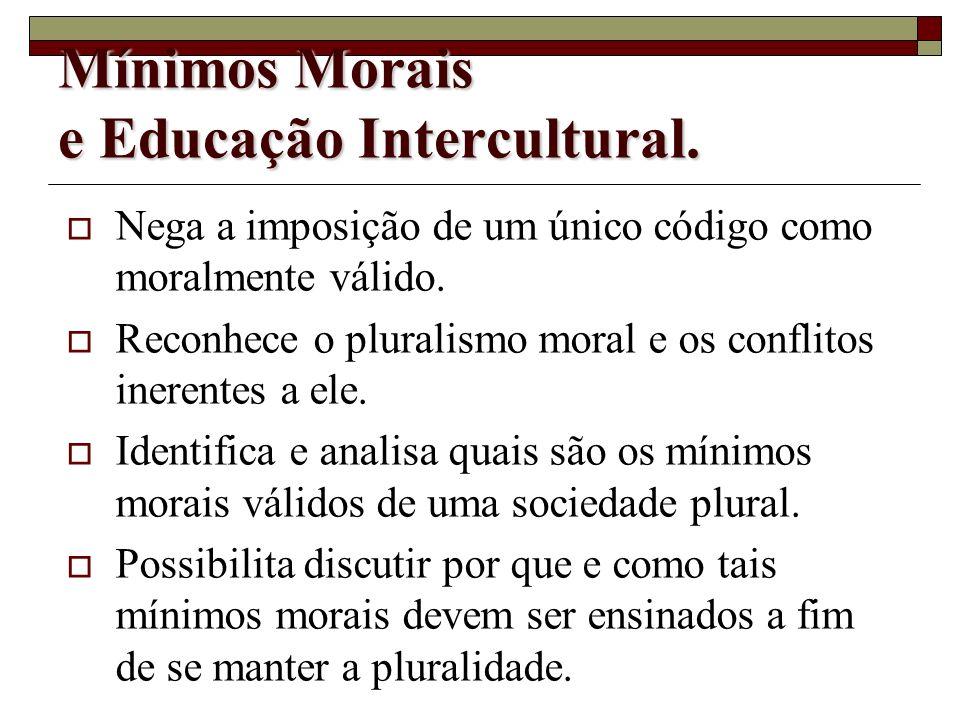 Mínimos Morais e Educação Intercultural.