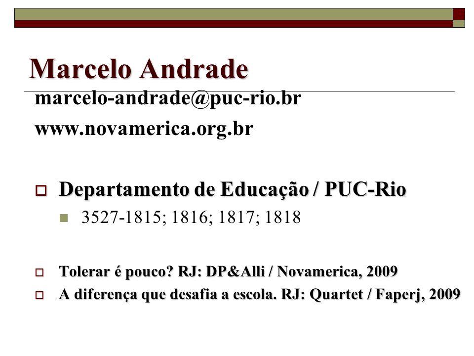 Marcelo Andrade marcelo-andrade@puc-rio.br www.novamerica.org.br